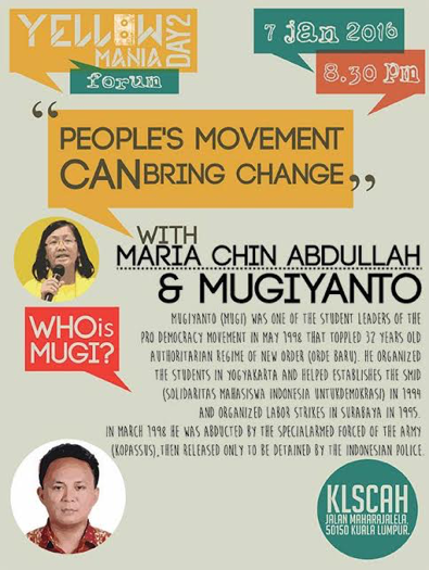 A poster featuring Indonesian activist Mugiyanto. Bersih 2.0 says tonight's Yellow Mania forum will continue despite the deportation of Mugiyanto who had been scheduled to speak at the event